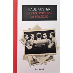 La Invension De La Soledad -paul Asuter Editorial Six Barral
